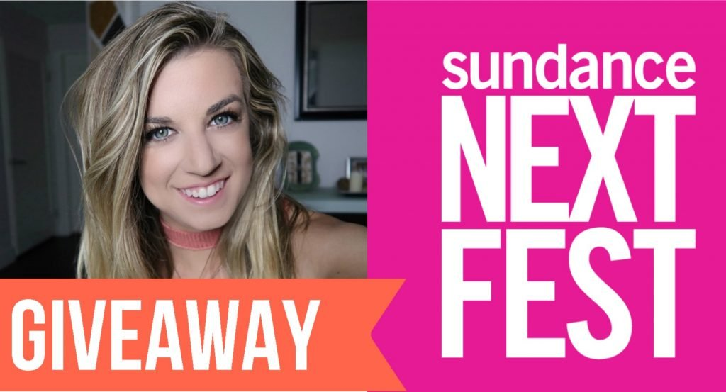 Sundance #NEXTFEST Giveaway Enter To Win Tickets + My LA Story