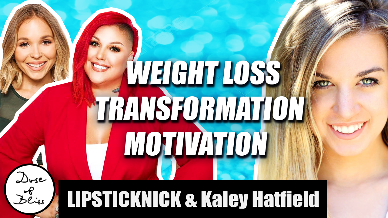 Weight Loss Transformation Motivation From LIPSTICKNICK & Kaley Hatfield